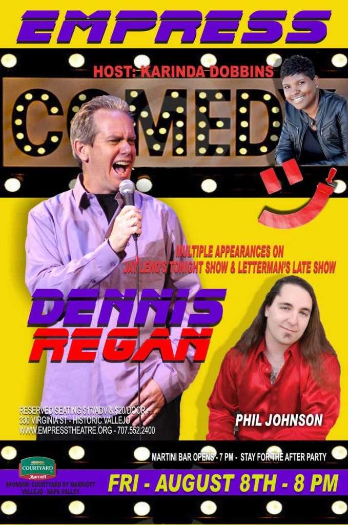 Comedy Dennis Regan